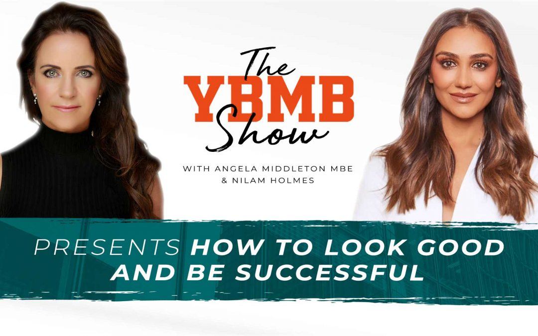 How To Look Good and Be Successful with Nilam Holmes | The YBMB Show