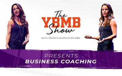 Business Coaching | The YBMB Show